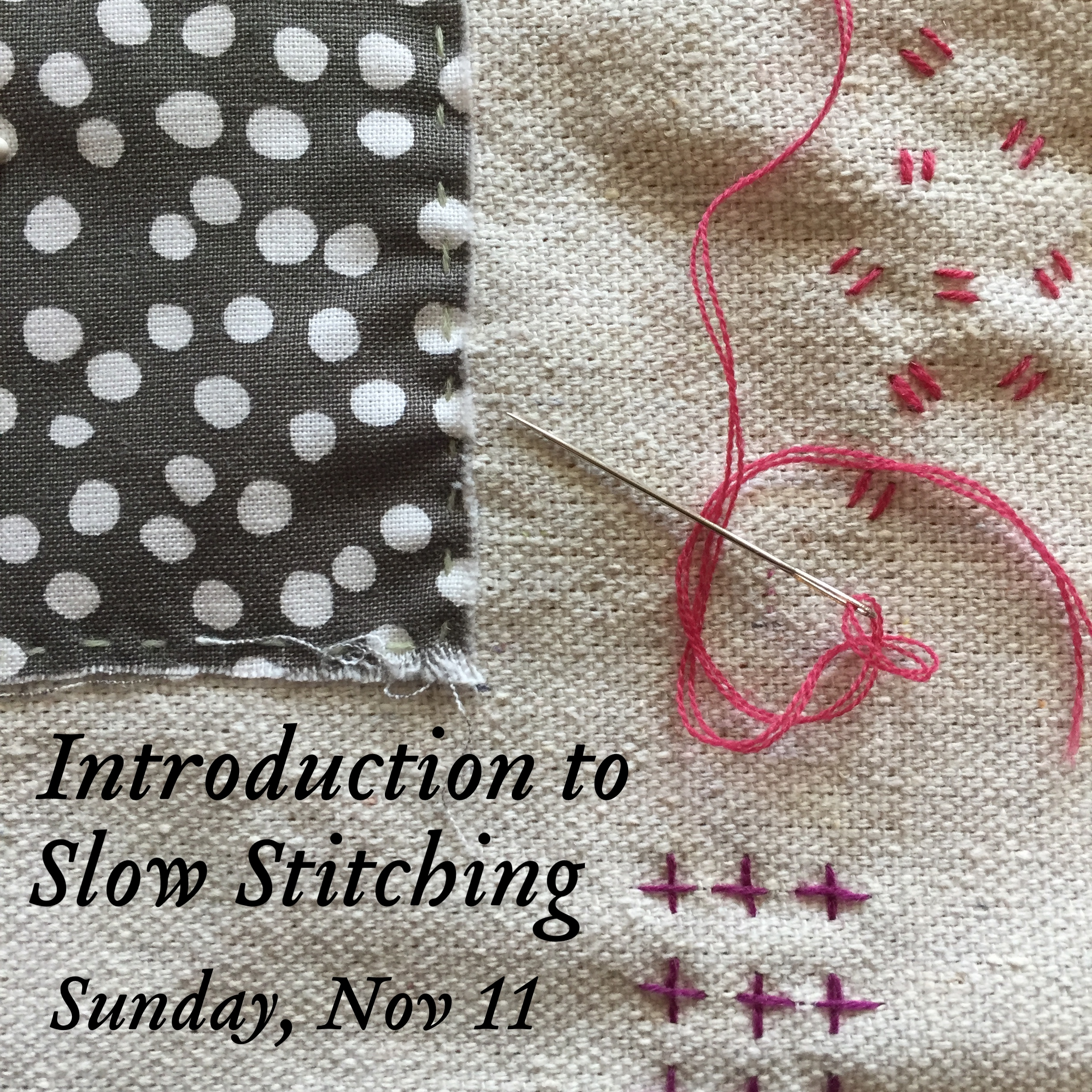 slow stitching hand sewing workshop