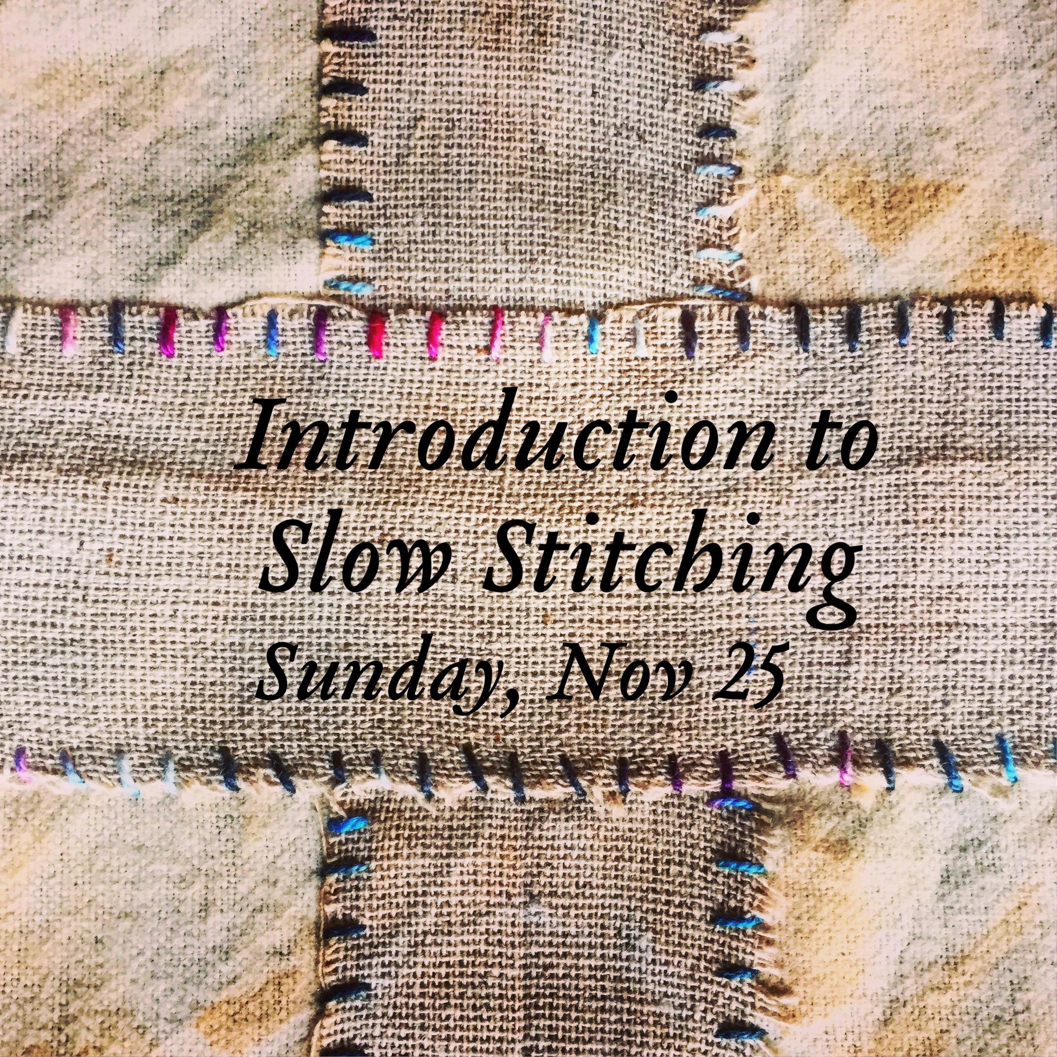 hand sewing slow stitch workshop
